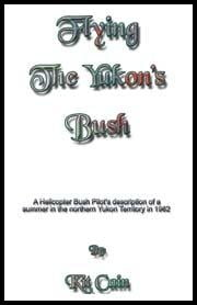 Flying The Yukon's Bush ebook by Cain, Kit