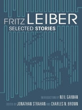 Fritz Leiber - Selected Stories ebook by Fitz Leiber