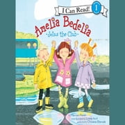 Amelia Bedelia Joins the Club audiobook by Herman Parish