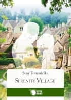 Serenity Village Ebook di Susy Tomasiello