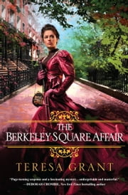 The Berkeley Square Affair ebook by Teresa Grant