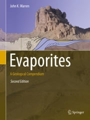 Evaporites - A Geological Compendium ebook by John K. Warren
