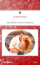 The Greek Tycoon's Revenge ebook by JACQUELINE BAIRD
