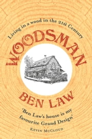 Woodsman ebook by Ben Law