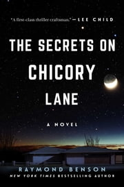 The Secrets on Chicory Lane - A Novel ebook by Raymond Benson