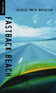 Fastback Beach ebook by Shirlee Smith Matheson