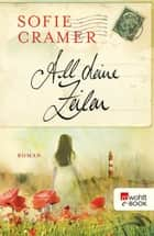 All deine Zeilen ebook by Sofie Cramer