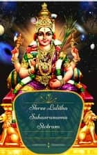 Shree Lalitha Sahasranama Stotram ebook by Venkatesan