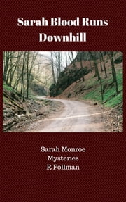 Sarah Blood Runs Downhill ebook by R Follman