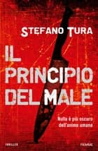 Il principio del male ebook by Stefano Tura