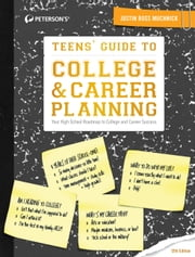 Teens' Guide to College & Career Planning 12th Edition ebook by Justin Ross Muchnick