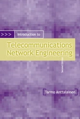 Introduction to Telecommunication Network Engineering 2nd Edition ebook by Anttalainen
