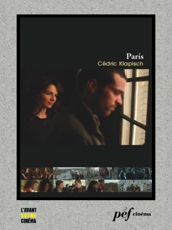 Paris - Scénario du film ebook by Klapisch Cédric