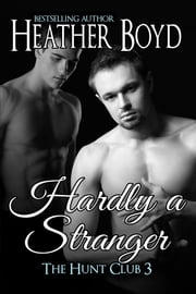 Hardly a Stranger ebook by Heather Boyd