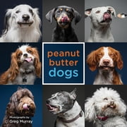Peanut Butter Dogs ebook by Greg Murray