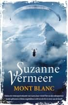Mont Blanc eBook by Suzanne Vermeer