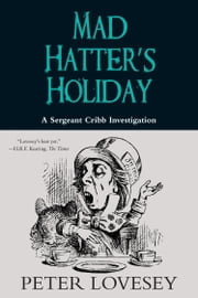 Mad Hatter's Holiday ebook by Peter Lovesey