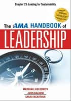 The AMA Handbook of Leadership, Chapter 23 ebook by Marshall GOLDSMITH
