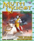 MYTHQUEST 2: NANDI: THE DIVINE GATEKEEPER ebook by Anuradha Kumar