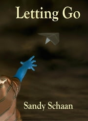 Letting Go ebook by Sandy Schaan