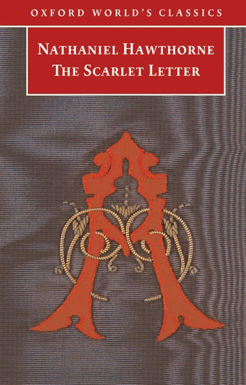 the scarlet letter ebook by nathaniel hawthorne - 9780191608810