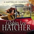 A Matter of Character audiobook by