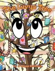 The Luvya Tree ebook by D'Wayne Robinson
