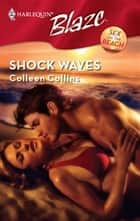 Shock Waves ebook by Colleen Collins