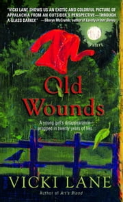 Old Wounds ebook by Vicki Lane