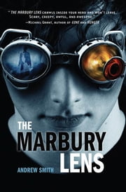 The Marbury Lens ebook by Andrew Smith