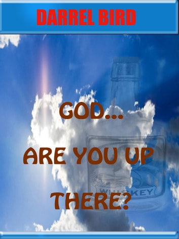 God Are You Up There? ebook by Darrel Bird