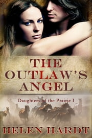 The Outlaw's Angel ebook by Helen Hardt