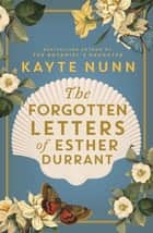 The Forgotten Letters of Esther Durrant ebook by Kayte Nunn