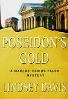 Poseidon's Gold ebook by Lindsey Davis