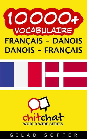 10000+ vocabulaire Français - Danois ebook by Gilad Soffer