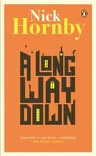 A Long Way Down - the international bestseller ebook by Nick Hornby