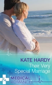 Their Very Special Marriage (Mills & Boon Medical) 電子書 by Kate Hardy