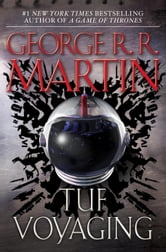 Tuf Voyaging ebook by George R. R. Martin