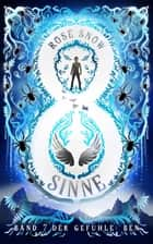 Acht Sinne - Band 7 der Gefühle: BEN ebook by Rose Snow