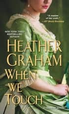 When We Touch ebook door Heather Graham