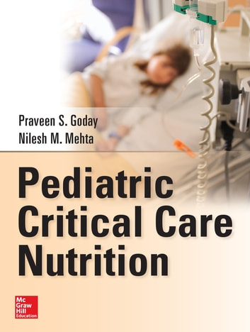 Pediatric critical care nutrition ebook by praveen s goday pediatric critical care nutrition ebook by praveen s godaynilesh mehta fandeluxe Image collections