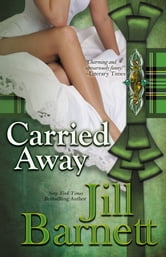 Carried Away ebook by Jill Barnett