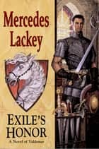 Exile's Honor ebook by Mercedes Lackey