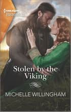 Stolen by the Viking ebook by Michelle Willingham