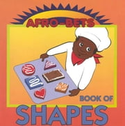 Afro Bets: Book of Shapes ebook by Brown, Margery