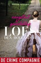 Aangetast en Genadeklap ebook by Loes den Hollander
