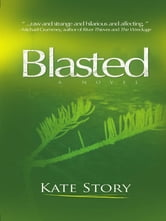 Blasted ebook by Kate Story