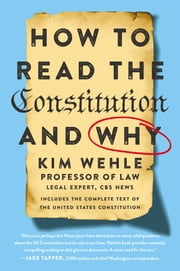 How to Read the Constitution--and Why e-kirjat by Kim Wehle