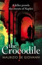 The Crocodile ebook by