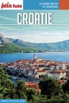 CROATIE 2017/2018 Carnet Petit Futé ebook by Dominique Auzias, Jean-Paul Labourdette